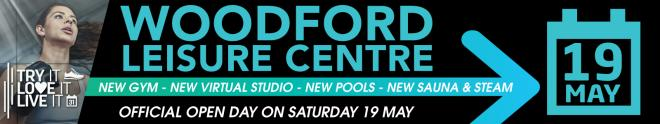 Woodford Leisure Centre re opening banner - Saturday 19 May